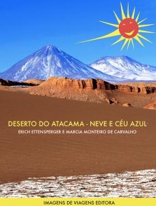 Deserto do Atacama - Neve e Céu Azul