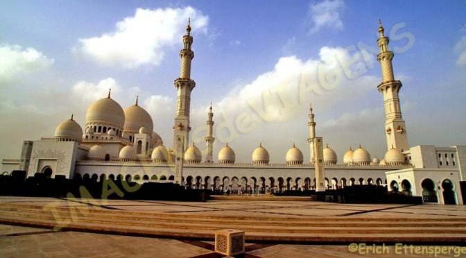A fabulosa mesquita de Abu Dhabi/Die fabelhafte Moschee von Abu Dhabi/The fabulous mosque of Abu Dhabi